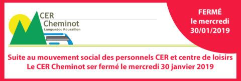 Le CER Cheminot sera fermé le mercredi 30 janvier 2019